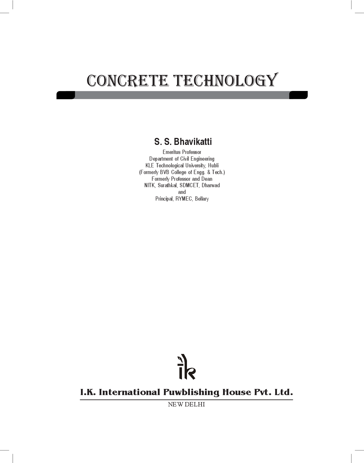 Download Concrete Technology by S S Bhavikatti PDF Online