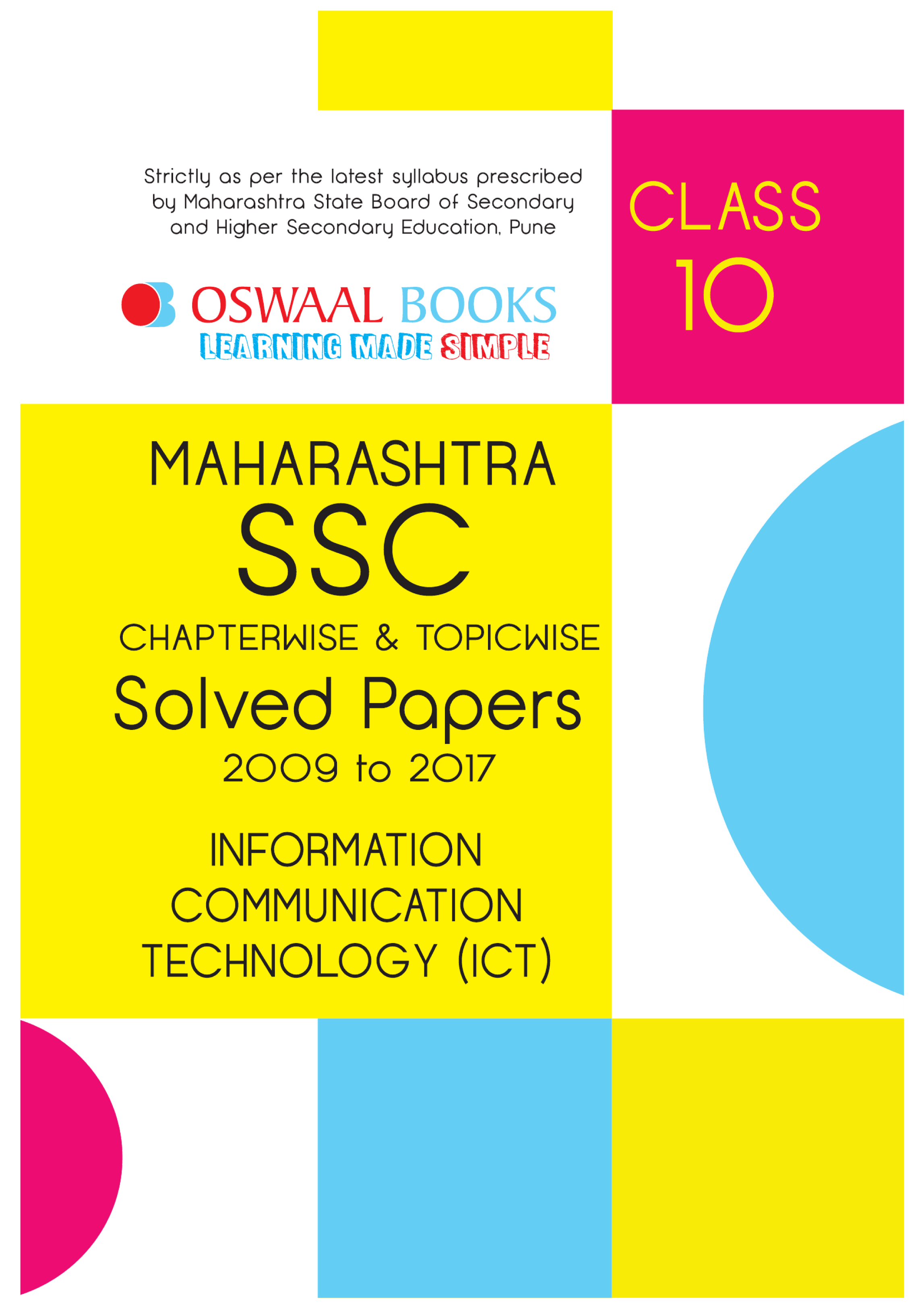 Oswaal Maharashtra SSC Chapterwise And Topicwise Solved Papers With Topper\'s Answers Class 10 Information Communication Technology For 2018 Exam - Page 2