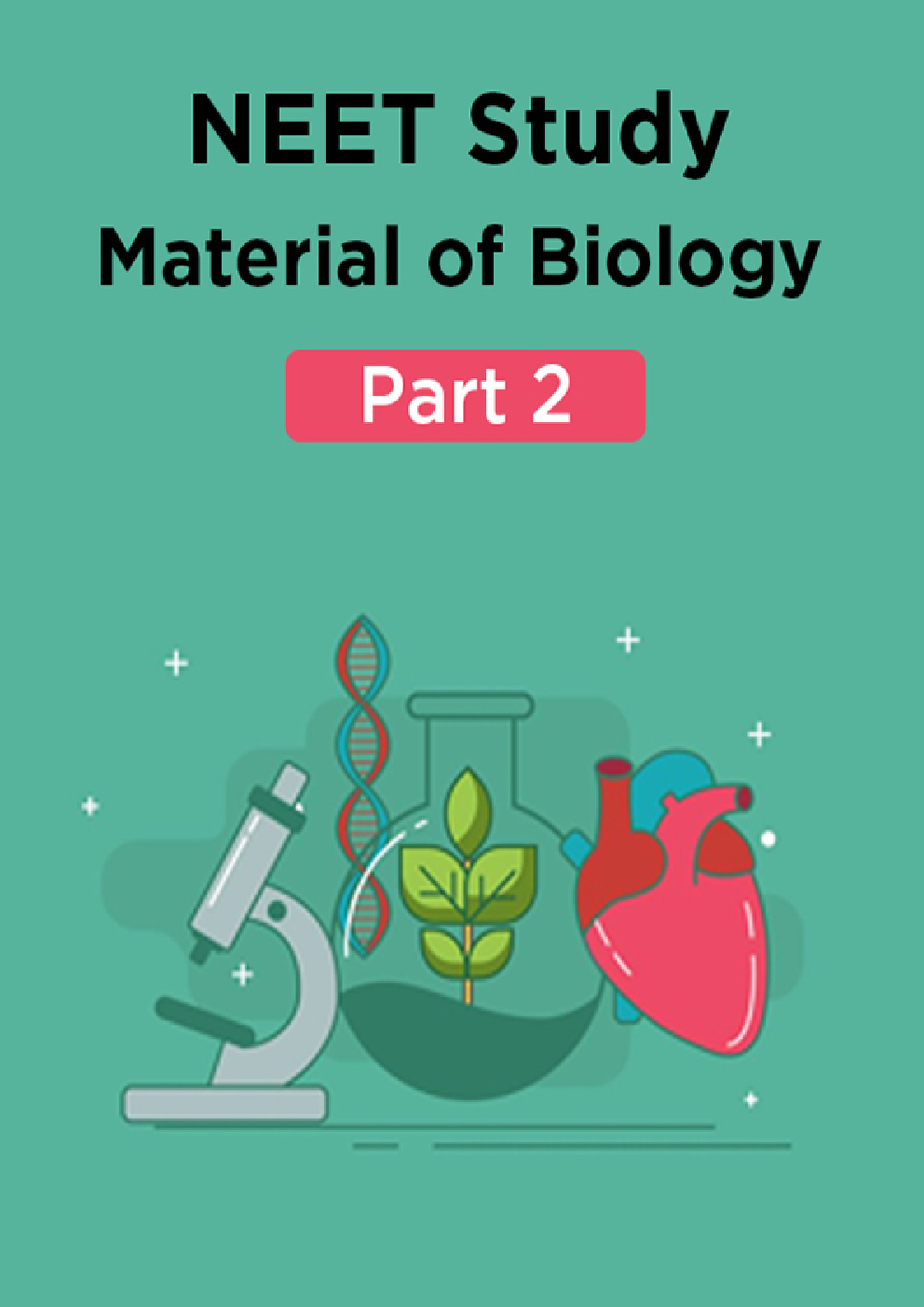 NEET Study Material Of Biology Part 2 - Page 1