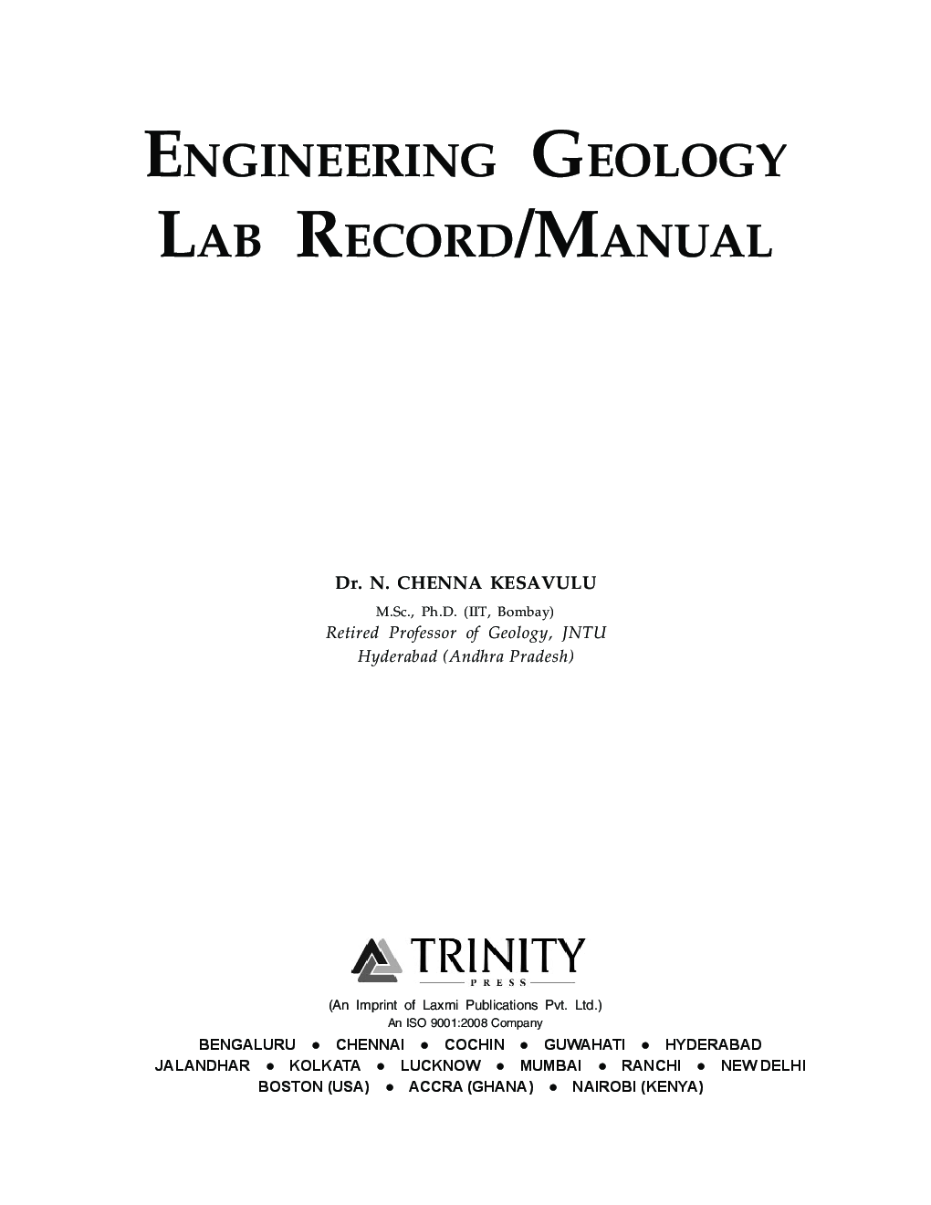 download engineering geology lab record by dr n chenna kesavulu rh kopykitab com Geology Labs Virtual Earthquake Geotechnical Testing Lab