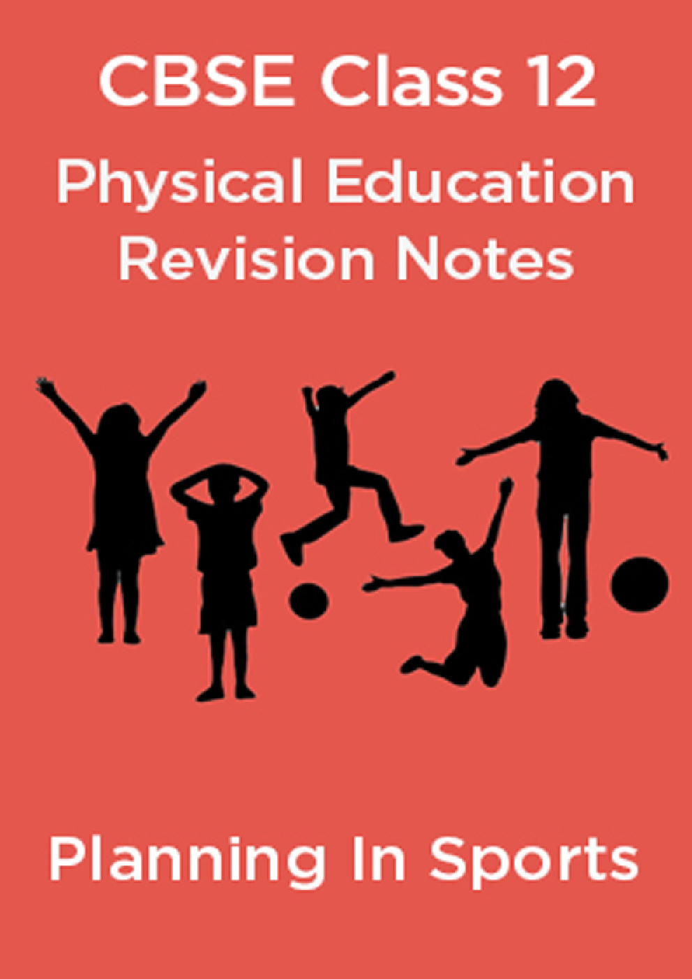 CBSE Class 12 Physical Education Revision Notes  Planning In Sports - Page 1