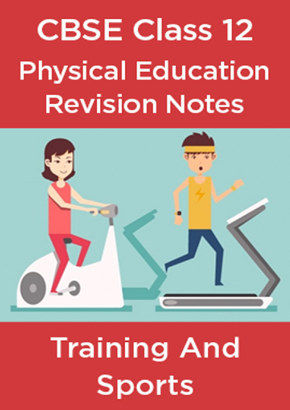 CBSE Class 12 Physical Education Revision Notes Training And Sports - Page 1