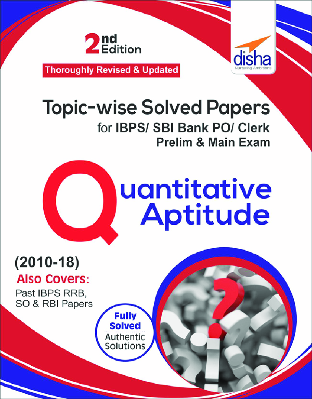 Topicwise Solved Papers For IBPS/ SBI Bank PO/ Clerk Prelim & Main Exam (2010-18) Quantitative Aptitude - Page 1
