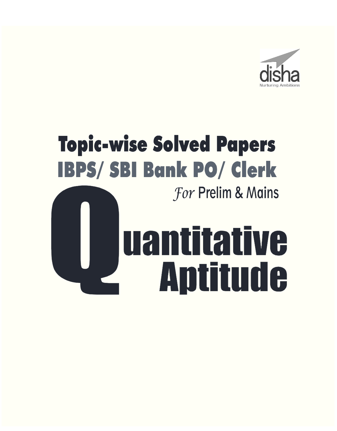 Topicwise Solved Papers For IBPS/ SBI Bank PO/ Clerk Prelim & Main Exam (2010-18) Quantitative Aptitude - Page 2