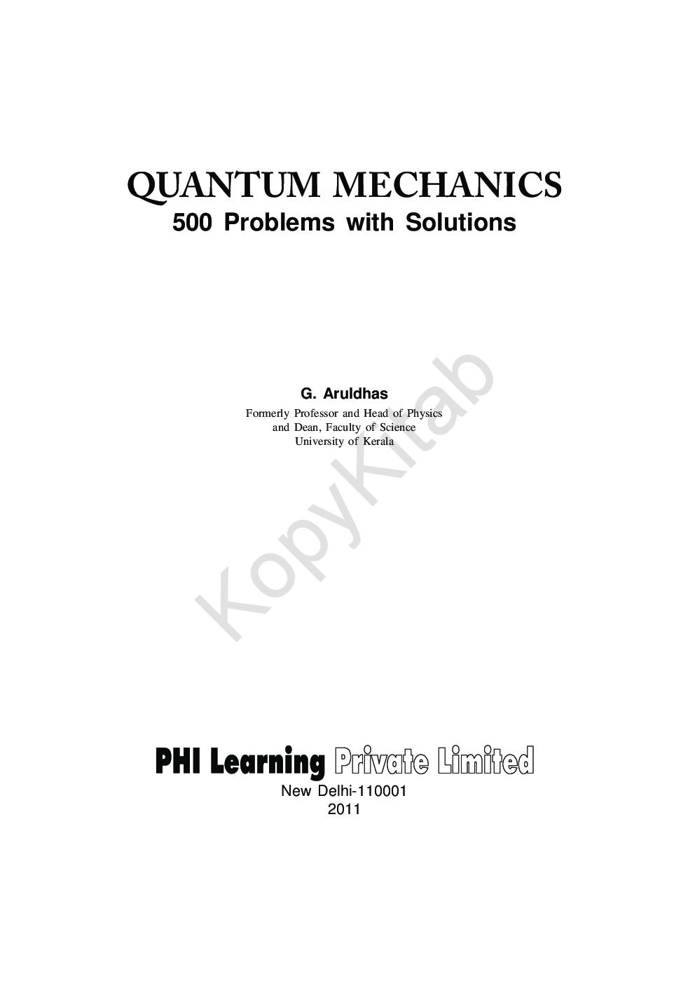 QUANTUM MECHANICS 500 PROBLEMS WITH SOLUTIONS ARULDHAS PDF