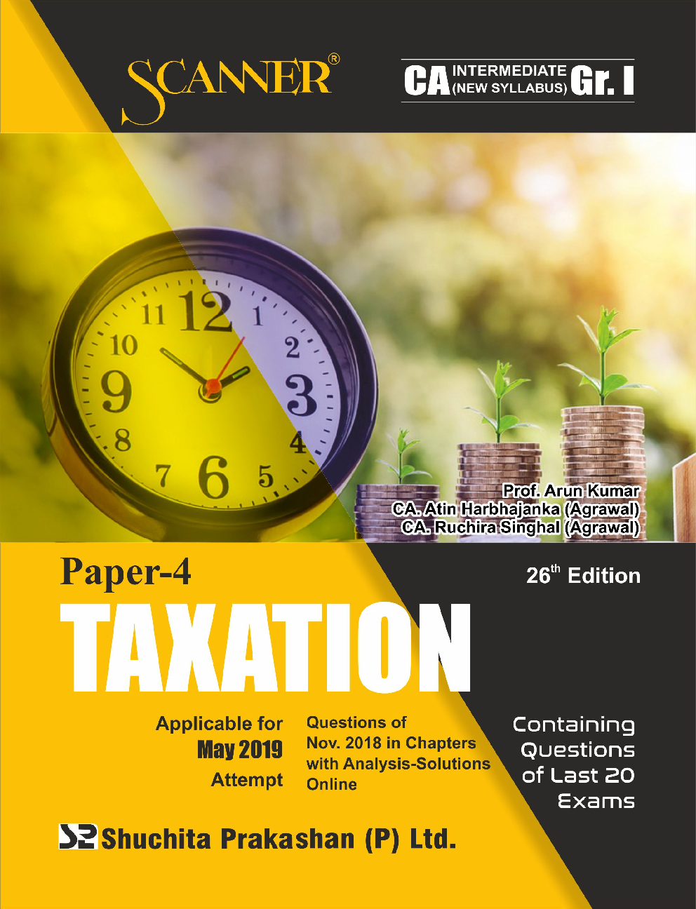 Shuchita Prakashan Solved Scanner CA Intermediate (New Syllabus) Group-I Paper-4 Taxation For May 2019 Exam - Page 1