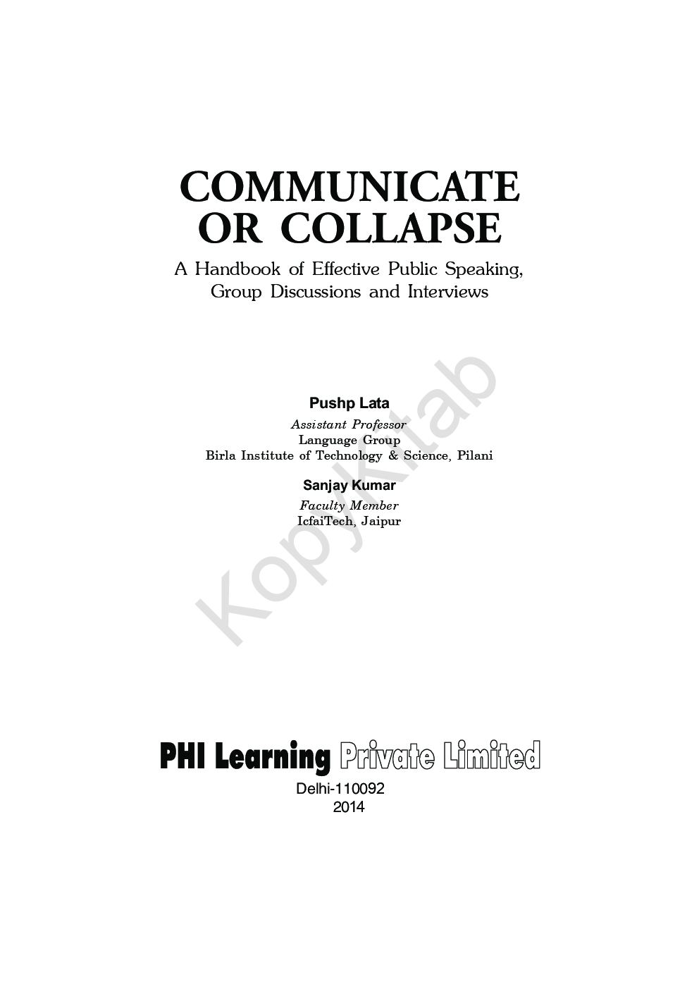Communicate Or Collapse: A Handbook Of Effective Public Speaking, Group Discussions And Interviews - Page 2