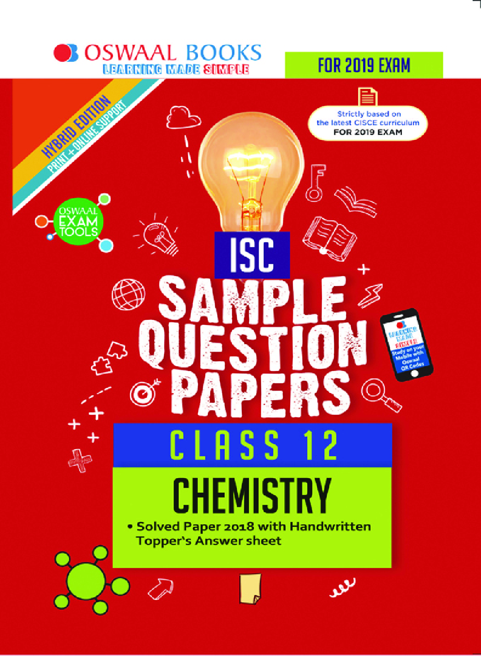 Download Oswaal ISC Sample Question Papers For Class XII Chemistry (Mar   2019 Exam) by Panel Of Experts PDF Online