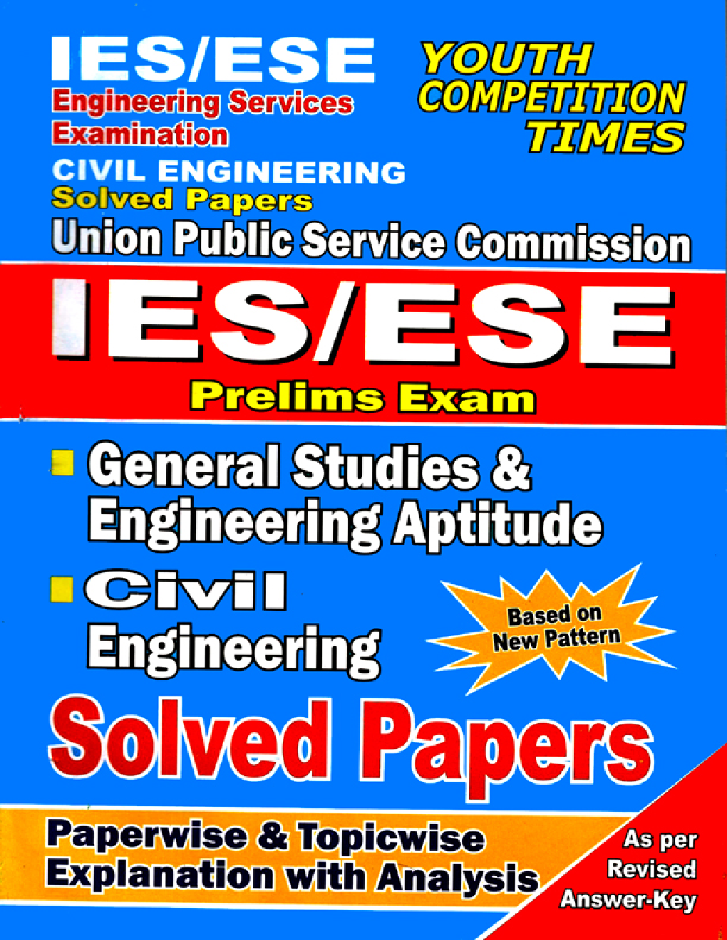 IES /ESE Prelims Exam Civil Engineering & General Studies And Engineering Apptitude Solved Papers  - Page 1