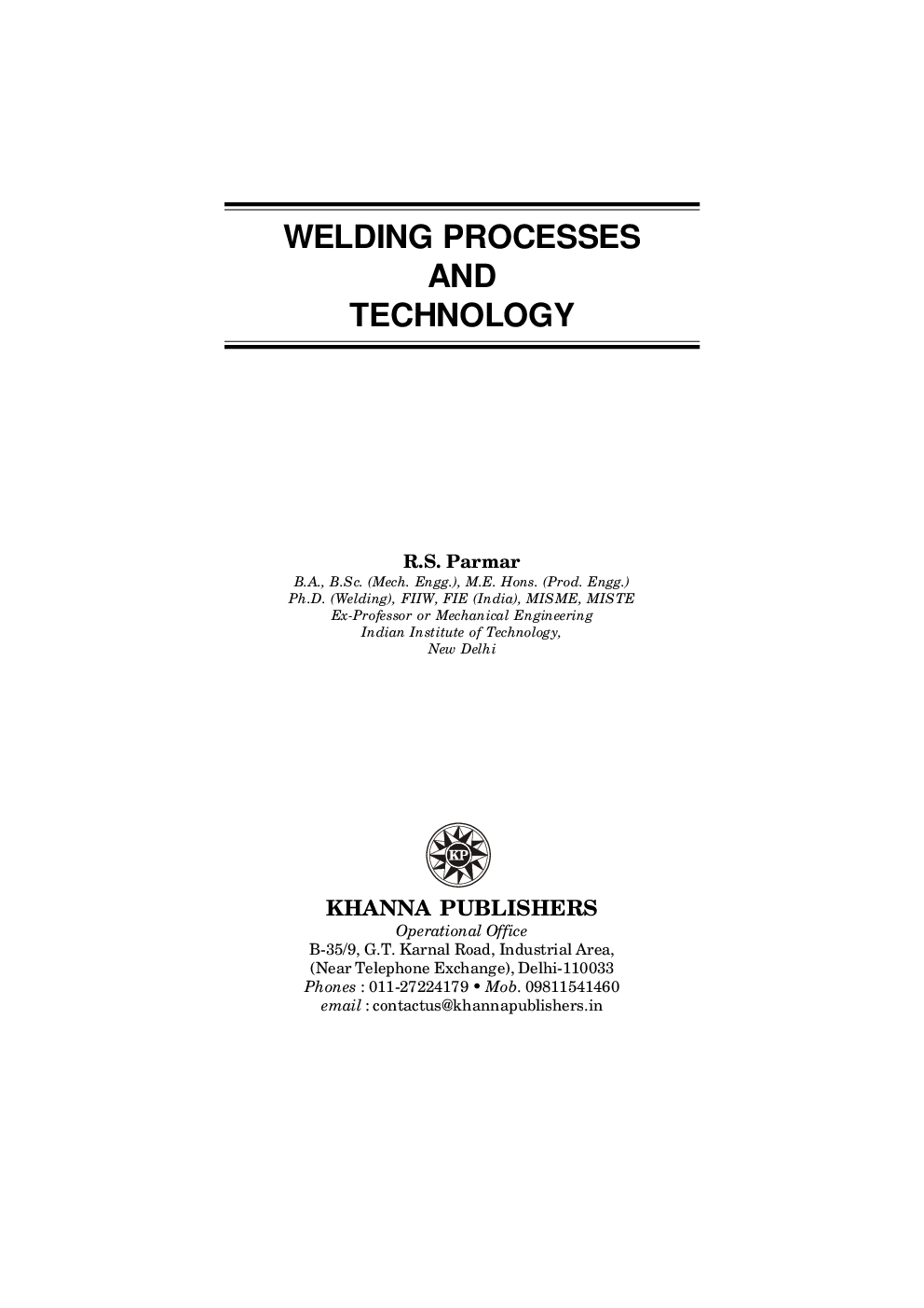 need ebook for welding processes and technology by rs parmar rs parmar welding processes