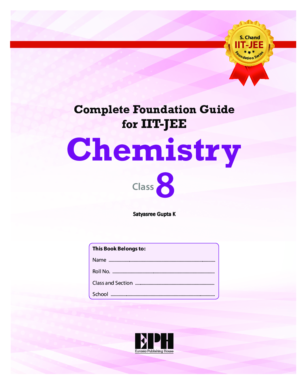Complete Foundation Guide For IIT Jee, Chemistry Class 8 - Page 2