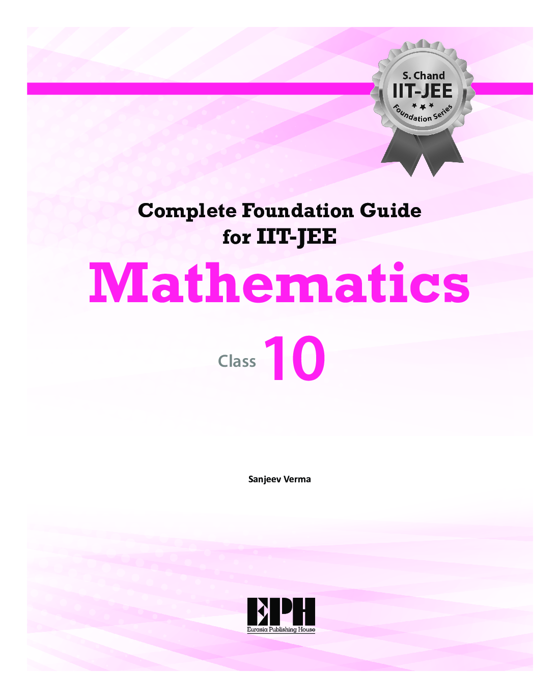 Complete Foundation Guide For IIT Jee Mathematics For Class X - Page 2