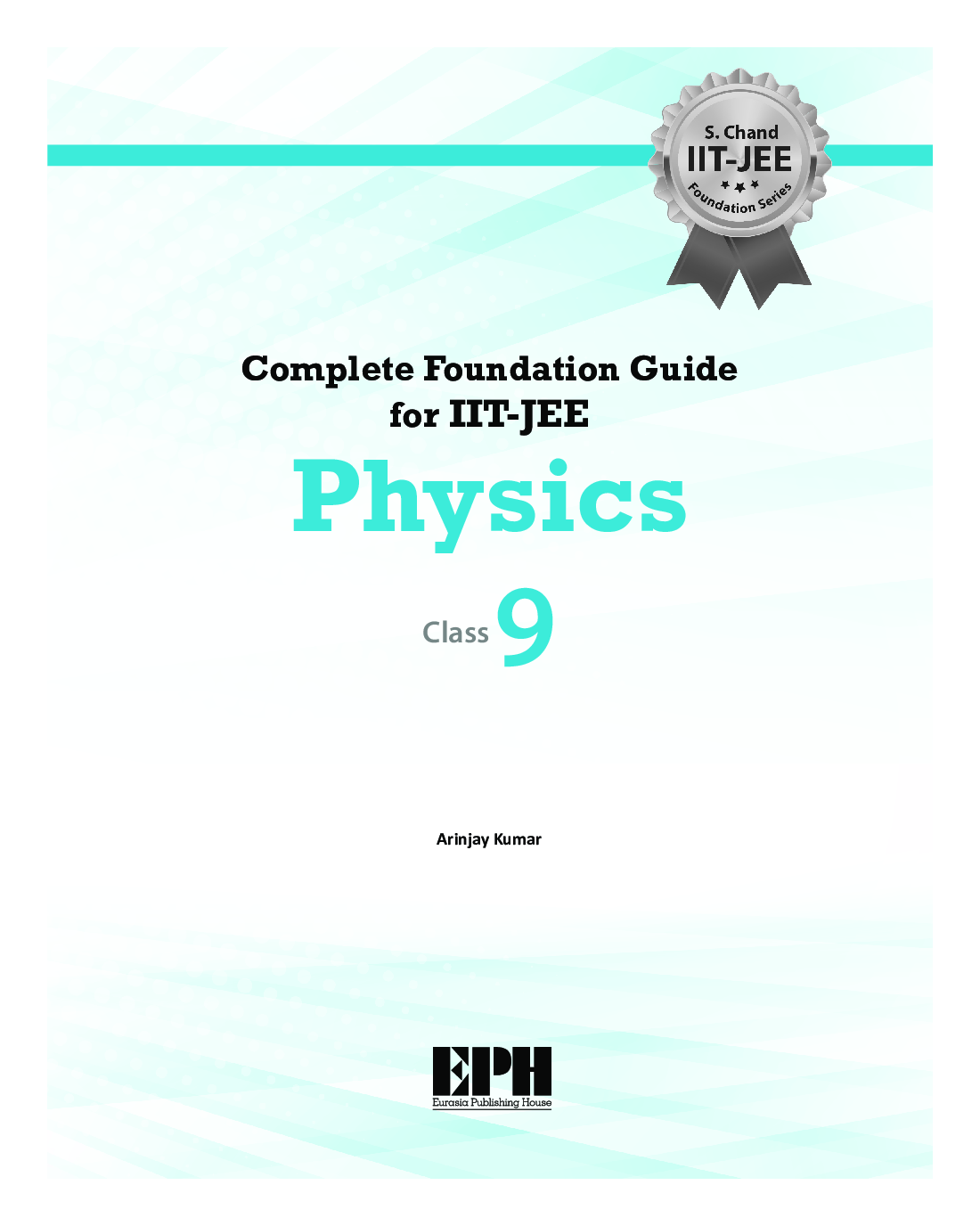 Complete Foundation Guide For IIT Jee Physics For Class IX - Page 2