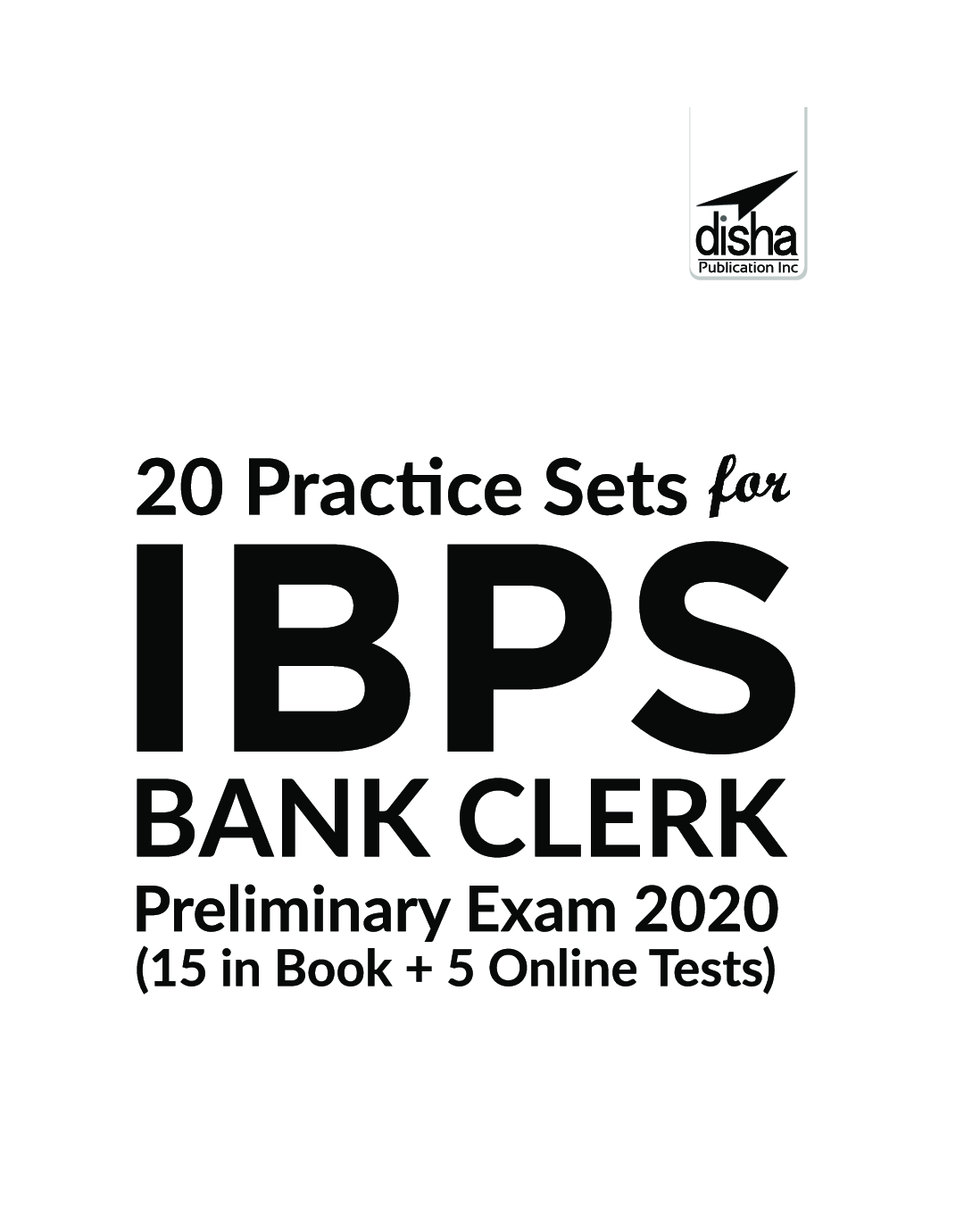 20 Practice Sets For IBPS Bank Clerk Preliminary Exam 2020 - 15 In Book + 5 Online Tests 5th Edition - Page 2
