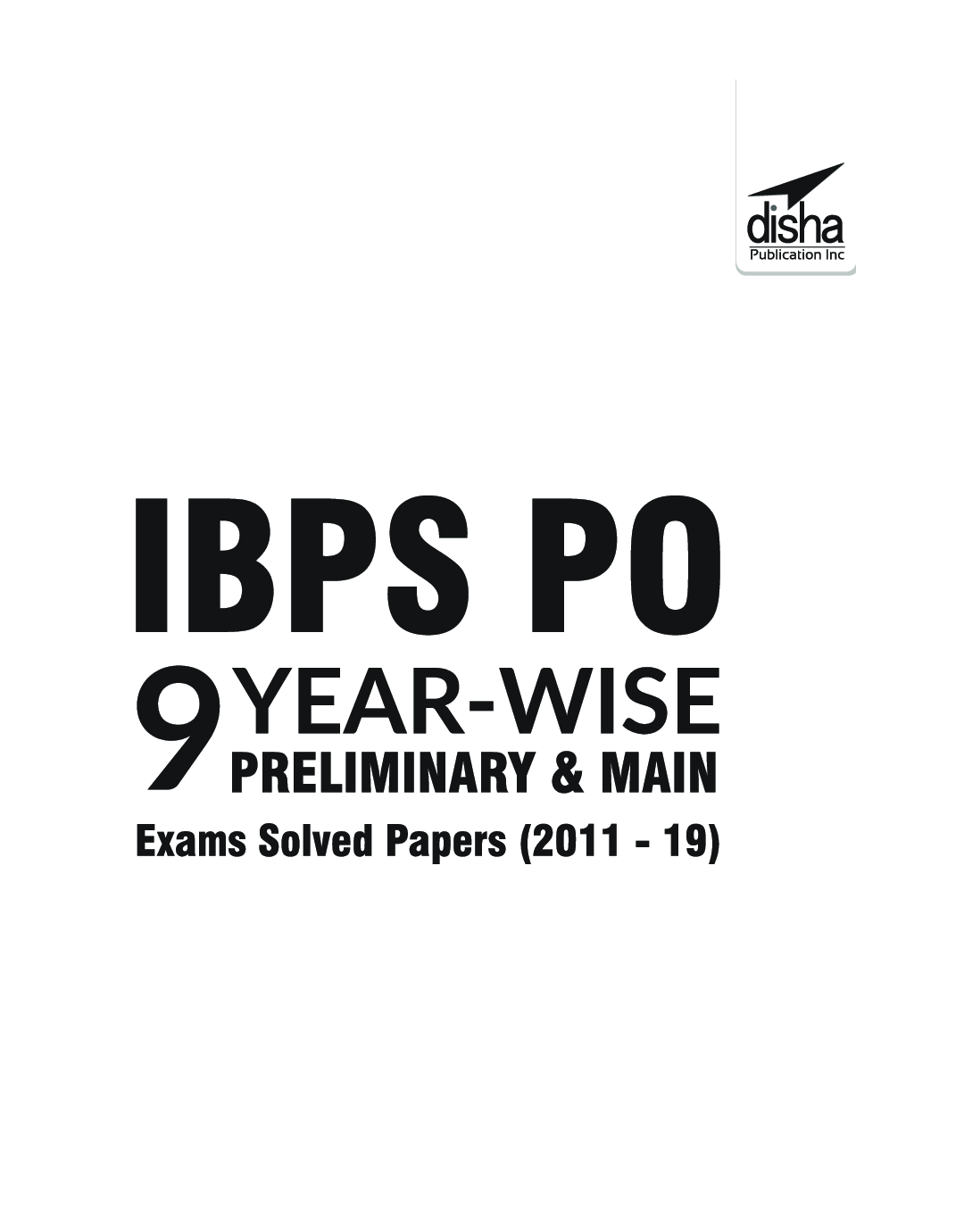 IBPS PO 9 Year-Wise Preliminary & Main Exams Solved Papers (2011-19) - Page 2
