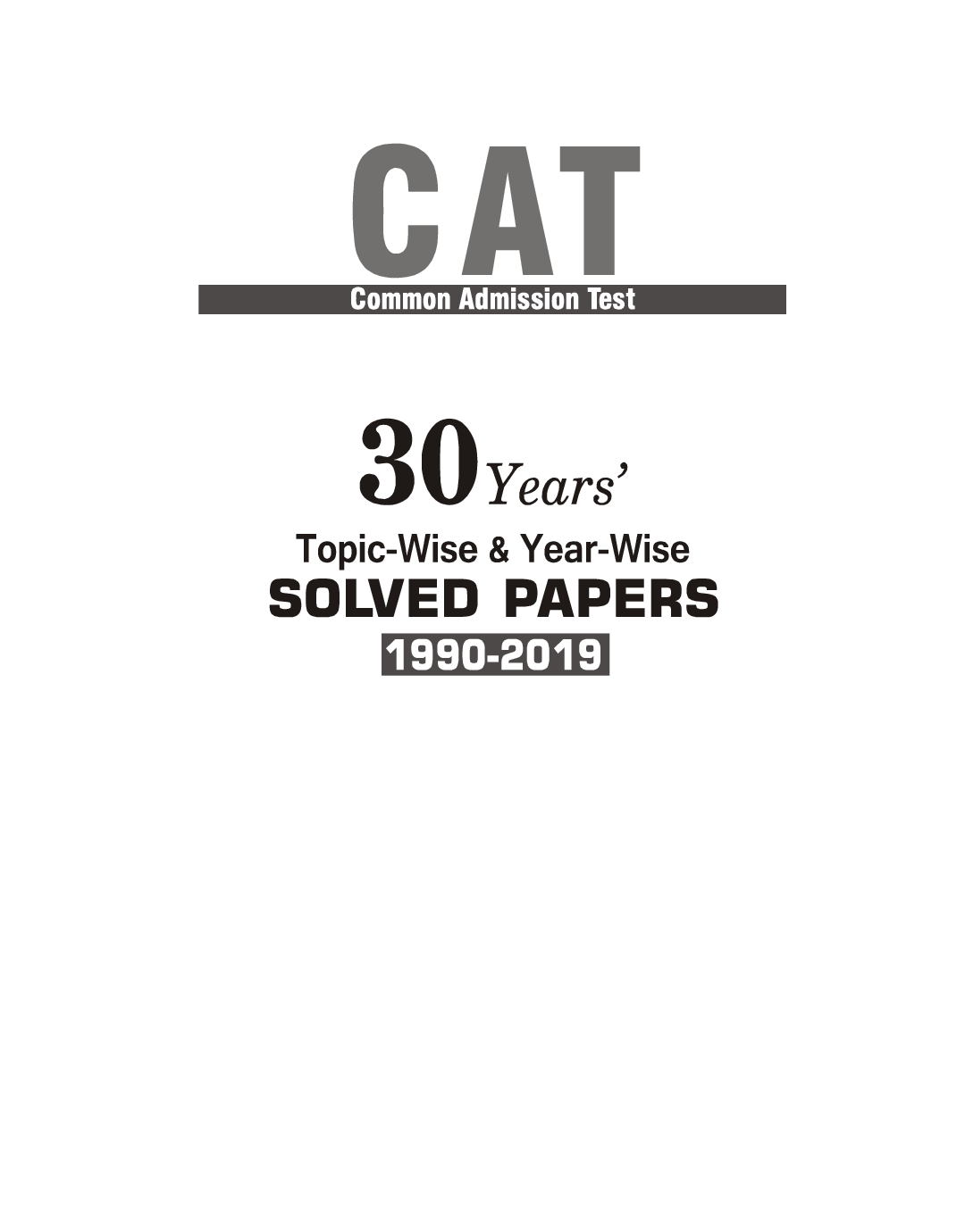 CAT 2020 30 Years Topic-Wise & Year-Wise Solved Papers 1990-2019 - Page 2