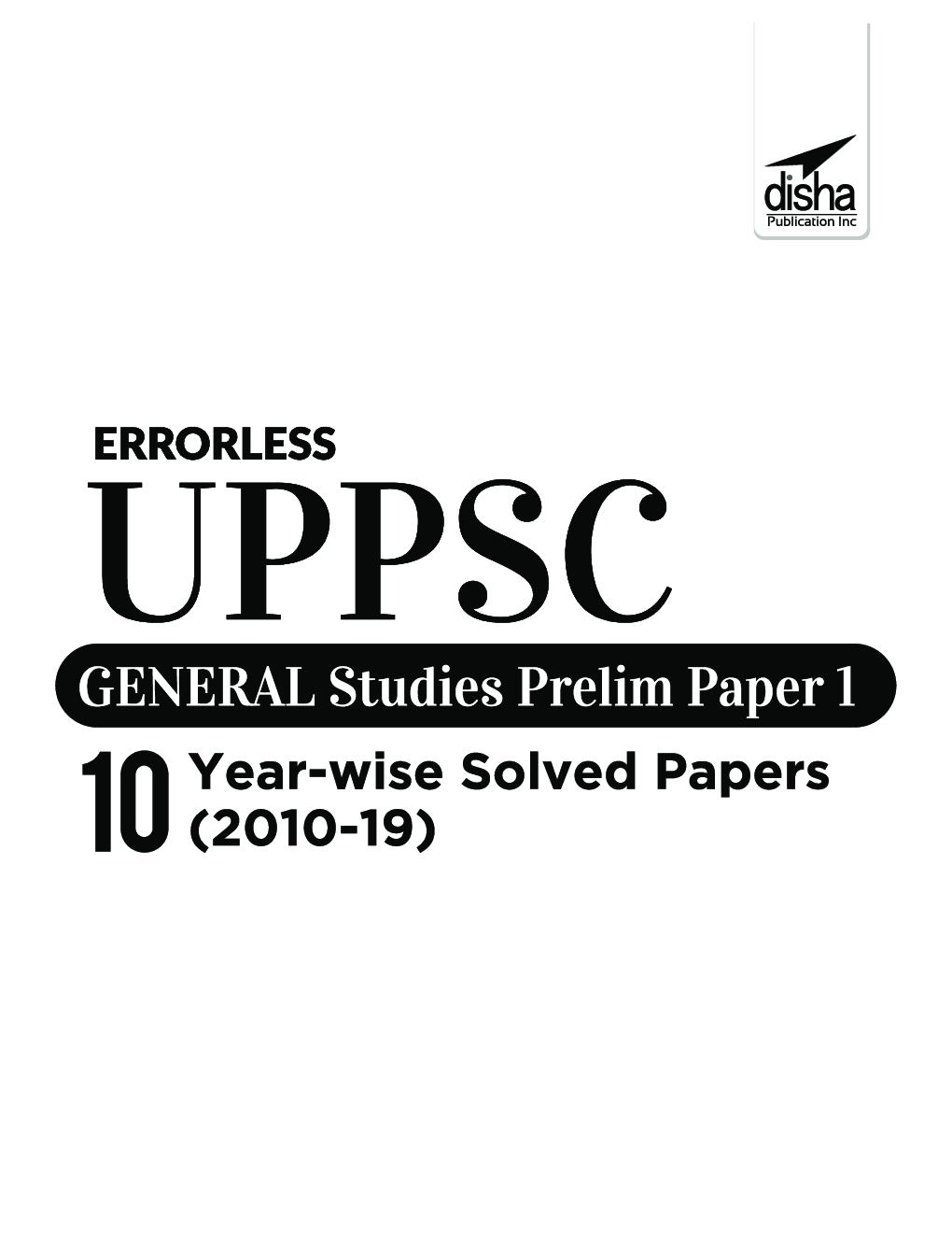 Errorless UPPSC General Studies Prelim Paper 1 - 10 Year-Wise Solved Papers (2010 - 19) - Page 2