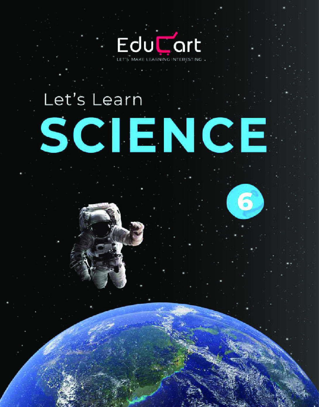 Educart CBSE Let's Learn Science Textbook For Class - VI - Page 1