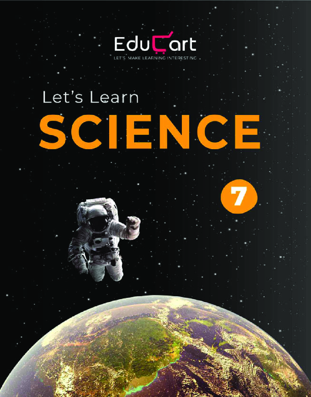 Educart CBSE Let's Learn Science Textbook For Class - VII - Page 1