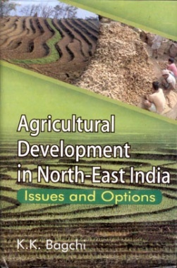 Agricultural Development in North-East India: Issues and Options