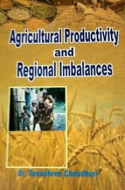 Agricultural Productivity and Regional Imbalances