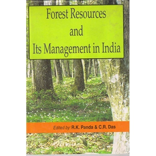 Forest Resource Management : Forest resources and its management in india by r k panda