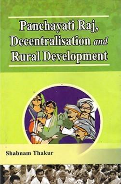 Panchayati Raj, Decentralization and Rural Development