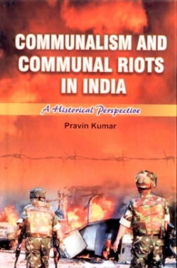 Communalism and Communal Riots in India