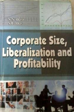 Corporate Size, Liberalization and Profitability