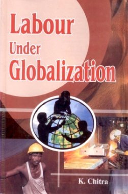 Labour Under Globalization