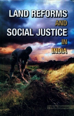 Land Reforms and Social Justice in India