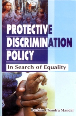 Protective Discrimination Policy: In Search of Equality