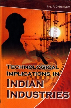 Technological implications in Indian Industries