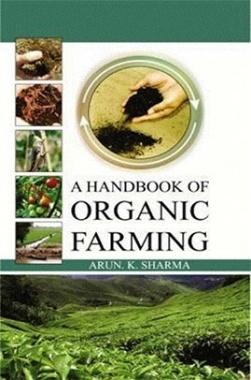A Handbook of Organic Farming