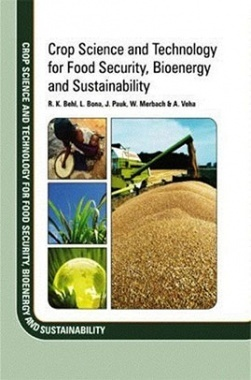 Crop Science and Technology for Food Security, Bioenergy and Sustainability
