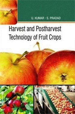 Harvest and Post-Harvest Technology of Fruit Crops