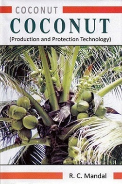 Coconut : Production and Protection Technology