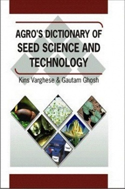 Agros Dictionary of Seed Science and Technology