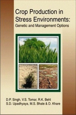 Crop Production In Stress Environment: Genetic and Management Option