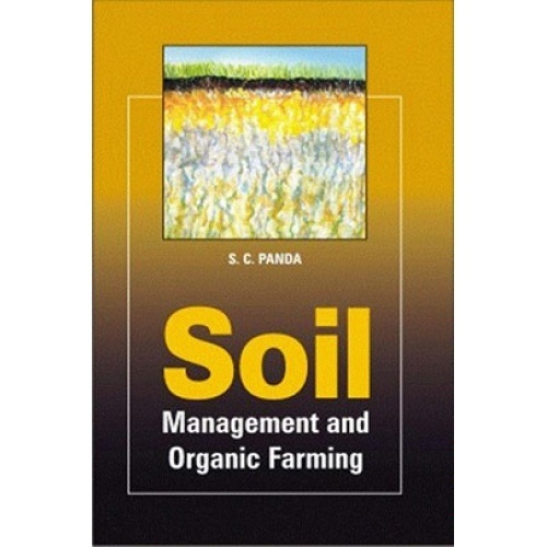 Soil management and organic farming by panda sc pdf for Soil use and management