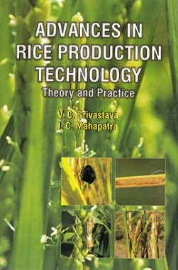 Advances in Rice Production Technology : Theory and Practice