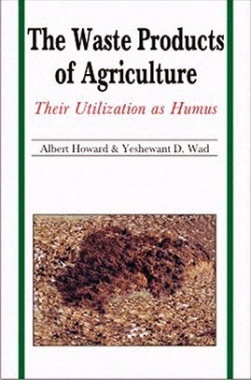 The Waste Products of Agriculture: Their Utilization as Humus