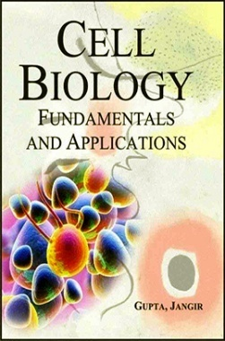 Cell Biology : Fundamentals and Applications