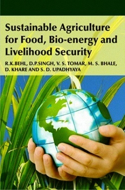 Sustainable Agriculture For food, Bio-Energy and Livelihood Security
