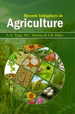 Recent Initiatives In Agriculture
