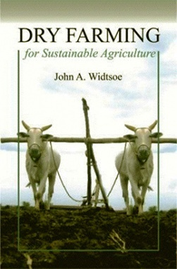 Dry Farming for Sustainable Agriculture