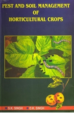 Pest and Soil Management of Horticultural Crops