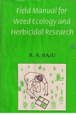 Field Manual of Weed Ecology and Herbicidal Research