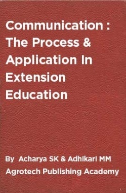 Communication : The Process And Application In Extension Education