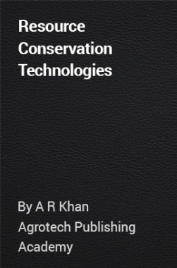 Resource Conservation Technologies
